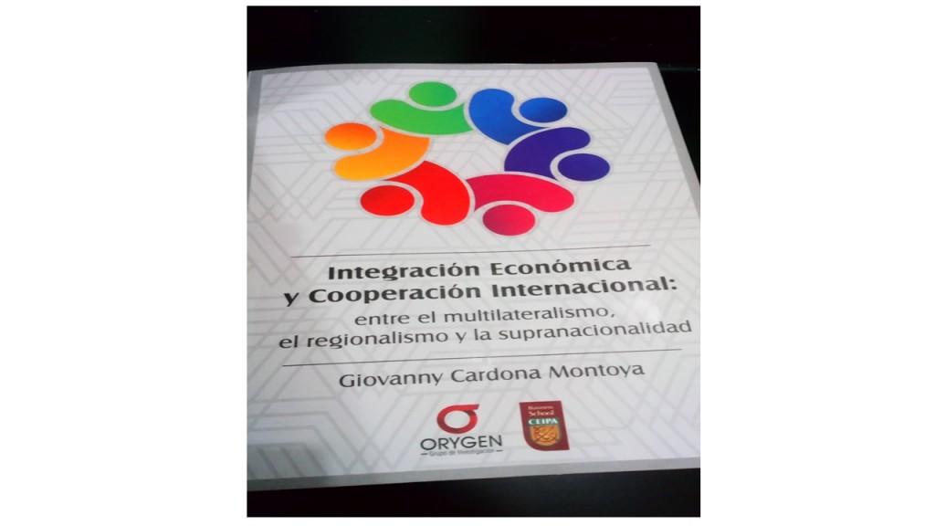 Libro integración económica y cooperación internacional 2018
